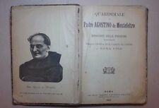 QUARESIMALE DI PADRE AGOSTINO DA MONTEFELTRO RESOCONTI DELLE PREDICHE 1889