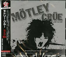 MOTLEY CRUE-LIVE TO AIR-JAPAN CD E78
