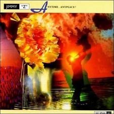 NEW - Anytime Anyplace by Jimmy Z