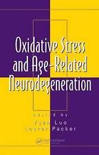 Oxidative Stress and Age-Related Neurodegeneration (Oxidative Stress-ExLibrary