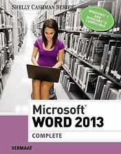 Microsoft Word 2013: Complete Shelly Cashman Series