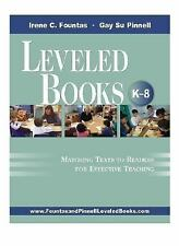 Leveled Books, K-8 : Matching Texts to Readers for Effective Teaching