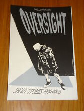 OVERSIGHT SHORT STORIES 1990-2005 IMAGE COMICS PHILLIP HESTER GN 9781582405773