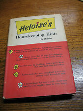 HELOISE'S HOUSEKEEPING  HINTS by  HELOISE  HC DJ   BCE  VINT. 1962