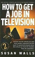 How to Get a Job in Television