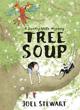 TREE SOUP: A STANLEY WELLS MYSTERY, JOEL STEWART, Used; Very Good Book