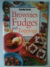 FAMILY CIRCLE ~ BROWNIES, FUDGES & TOPPINGS COOKBOOK ~ BRAND NEW ~ **FREE POST