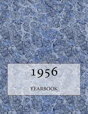 The 1956 Yearbook : Interesting Facts and Figures from 1956 - Perfect...