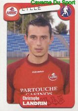 153 CHRISTOPHE LANDRIN FRANCE LILLE.OSC LOSC STICKER FOOT 2005 PANINI