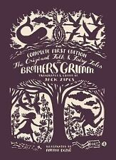 The Original Folk and Fairy Tales of the Brothers Grimm: The Complete First Edit