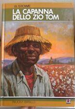 B.STOWE-LA CAPANNA DELLO ZIO TOM-AMZ NUOVI BIRILLI 1984