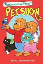 The Berenstain Bears' Pet Show by Jan Berenstain and Stan Berenstain (2014,...