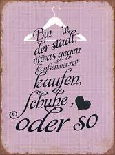 Dekoschild Metallschild Spruch Frauen Schuhe Shabby Geschenk 56280812