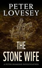A Peter Diamond Investigation: The Stone Wife by Peter Lovesey (2014,...