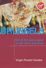 Brussels: 650 of the Best Places to Eat, Drink and Shop (Virgin Pocket Guides),G