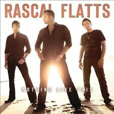 "RASCAL FLATTS, CD ""NOTHING LIKE THIS"" NEW SEALED"
