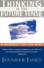 Thinking in the Future Tense, James, Jennifer, Good Book
