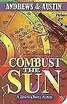 Combust the Sun (Richfield & Rivers Mystery Series), Andrews & Austin, New Books