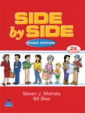 Side by Side, Level 2 Pt. A by Steven J. Molinsky and Bill Bliss (2001,...