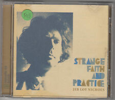 JEB LOY NICHOLS - strange faith and practice CD