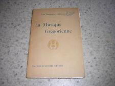 1920.la musique grégorienne / Dom Augustin Gatard