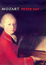 LIVES: MOZART, PETER GAY, Used; Good Book