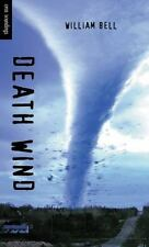 Orca Soundings: Death Wind by William Bell (2002, Paperback)