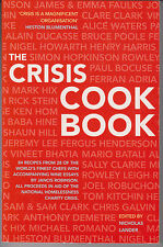 Crisis Cook Book 84 Recipes from 28 of the World's top Chefs Cookery