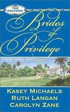 Brides of Privilege (The Coltons) by Kasey Michaels; Ruth Ryan Langan; Carolyn