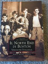 Il North End Di Boston: Versione Italiano Images of America Arcadia Publishing