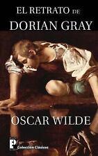 El Retrato de Dorian Gray by Oscar Wilde (2012, Paperback)