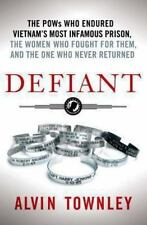 Defiant: The POWs Who Endured Vietnam's Most Infamous Prison, the Wome-ExLibrary