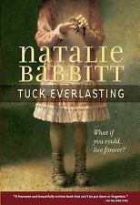 Tuck Everlasting by Natalie Babbitt (2007, Paperback)