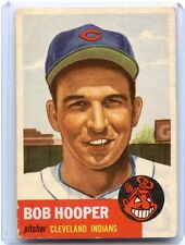 1953 TOPPS BASEBALL #84 BOB HOOPER, CLEVELAND INDIANS, SET BREAK, 021817