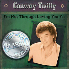 Conway Twitty I'm Not Through Loving You Yet Brand New Factory Sealed CD