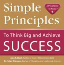 Simple Principles to Think Big and Achieve Success