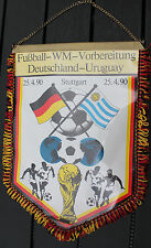 Fußball Football WIMPEL DFB LÄNDERSPIEL DEUTSCHLAND - URUGUAY 1990 in Stuttgart