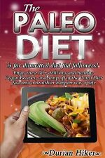 The Paleo Diet - Is for Dimwitted Diet Fad Followers : Enjoy These 50+...