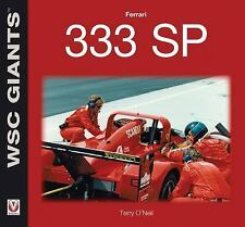 Ferrari 333 SP (WSC Giants), O'Neil, Terry