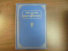 The Book Of Daily Devotion Elmer T Clark and W.G Cram HB