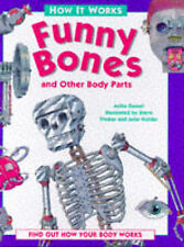 How it Works: Funny Bones and Other Body Parts, Ganeri, Anita
