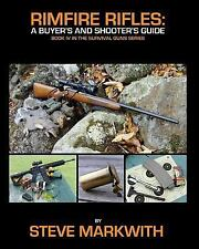 Rimfire Rifles: A Buyer's and Shooter's Guide~ .17 & .22 Calibers ~Hunting~NEW