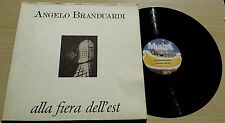 ANGELO BRANDUARDI - ALLA FIERA DELL'EST - LP 33 GIRI GERMANY PRESS GATEFOLD