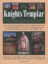 NEW The Knights Templar: Discovering the Myth and Reality of a Legendary Brother
