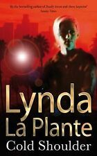 Cold Shoulder by Lynda La Plante (Paperback, 1995)