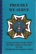 *BOONE IA 2003 VETERANS OF FOREIGN WARS *VFW AUXIL. COOK BOOK *PROUDLY WE SERVE