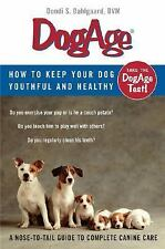 DogAge: How to Keep Your Dog Youthful And Healthy by...