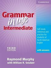 Grammar in Use Intermediate : Self-Study Reference and Practice for Students of