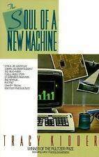 The Soul of a New Machine: Tracy Kidder (NEW softcover)