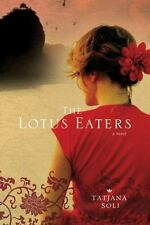 The Lotus Eaters by Soli, Tatjana, Good Book